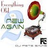 Everything Old is New Again Vol. 2